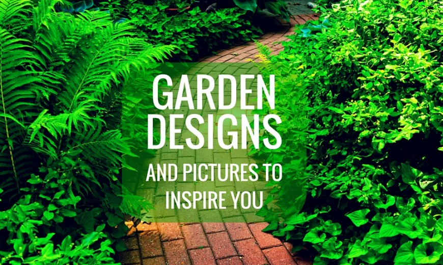 Garden Designs and Pictures to Inspire You Lamudi